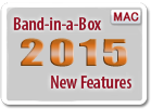 Band-in-a-Box<sup>&reg;</sup> 2015 New Features