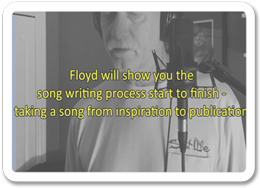 Play Video - The Birth of a Song with Floyd Jane